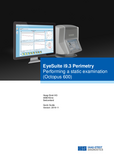 Quick Guide EyeSuite Perimetry Performing a static examination Octopus 600